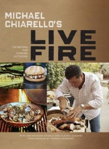 Michael Chiarello Live Fire Cookbook