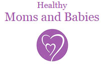 Healthy Moms and Babies