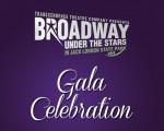 Broadway Under the Stars Gala Celebration