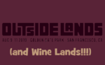 Wine Lands at Outside Lands