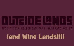 Wine Lands at Outside Lands
